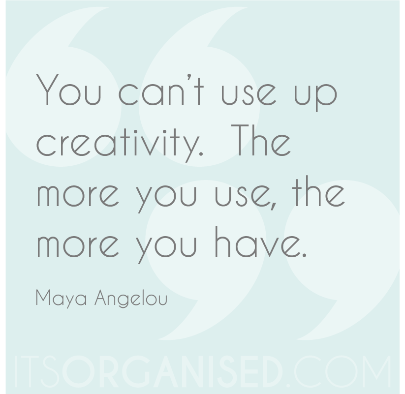You can't use up creativity Maya Angelou quote
