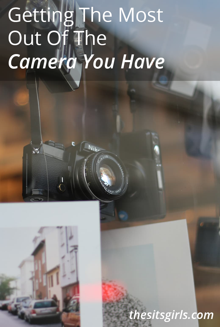 Photography Basics | Getting The Most Out Of The Camera You Already Have | Great tips for using your DSLR camera, compact camera, and smartphone camera. The best camera is the one that's with you.