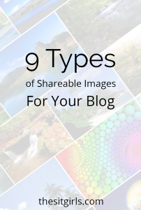 Add interest to your blog, and increase engagement on social media by using shareable images! Don't worry if you aren't a photographer—this list will help.