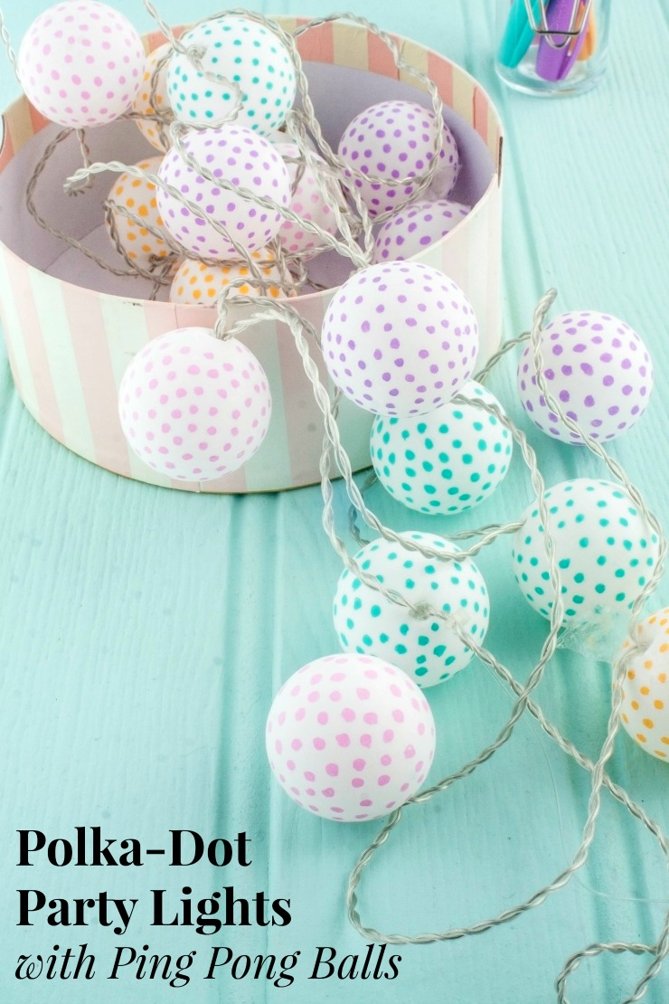 Polka-Dot Party Lights | An easy DIY project to create your own party lights out of ping pong balls. This is a super cute party decoration you can customize to match any theme.