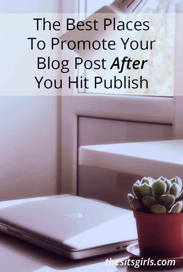 Your work as a blogger isn't finished when you hit publish. You still need to promote your post - this list will help you bring in readers.