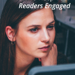 How To Keep Your Readers Engaged