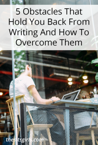 Don't let writer's block hold you back. These common writing obstacles can be overcome! | Writing Tips