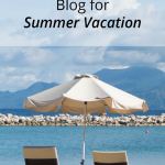 Prep Your Blog for Summer Vacation