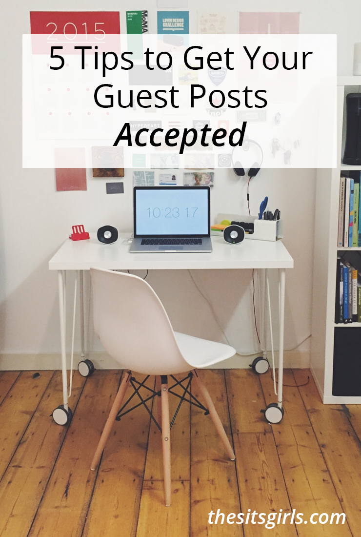 You've heard that guest posting is a great way to build your blog and gain authority in your nice, but how do you do it? These five tips will help you get your guest posts accepted by your favorite bloggers.