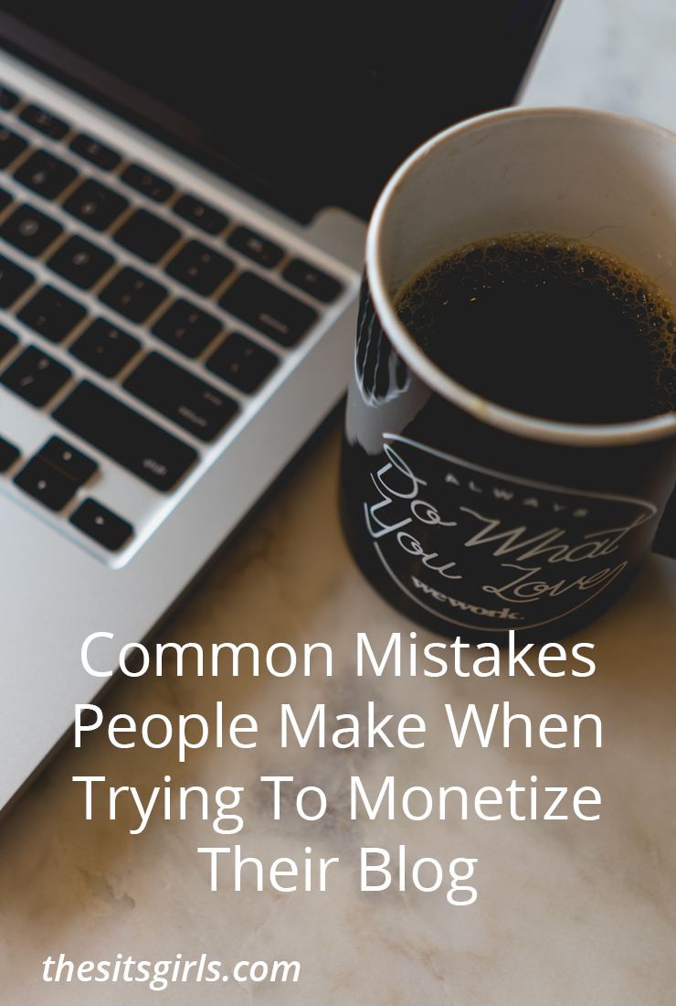 Common mistakes people make trying to monetize their blog and strategies to help you fix these mistakes and monetize blogs effectively.