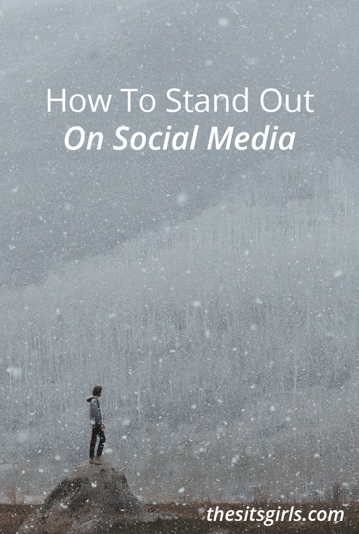 How do you manage to stand out from the crowd in the midst of a constant stream of social media? Here are a few tips that can help.