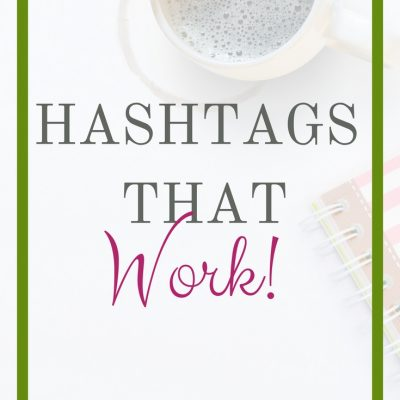 Hashtags That Work!