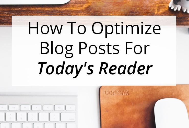 HowTo OptimizeBlogPostsForToday'sReader