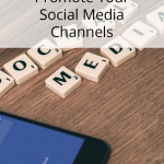 How To Promote Your Social Media Channels
