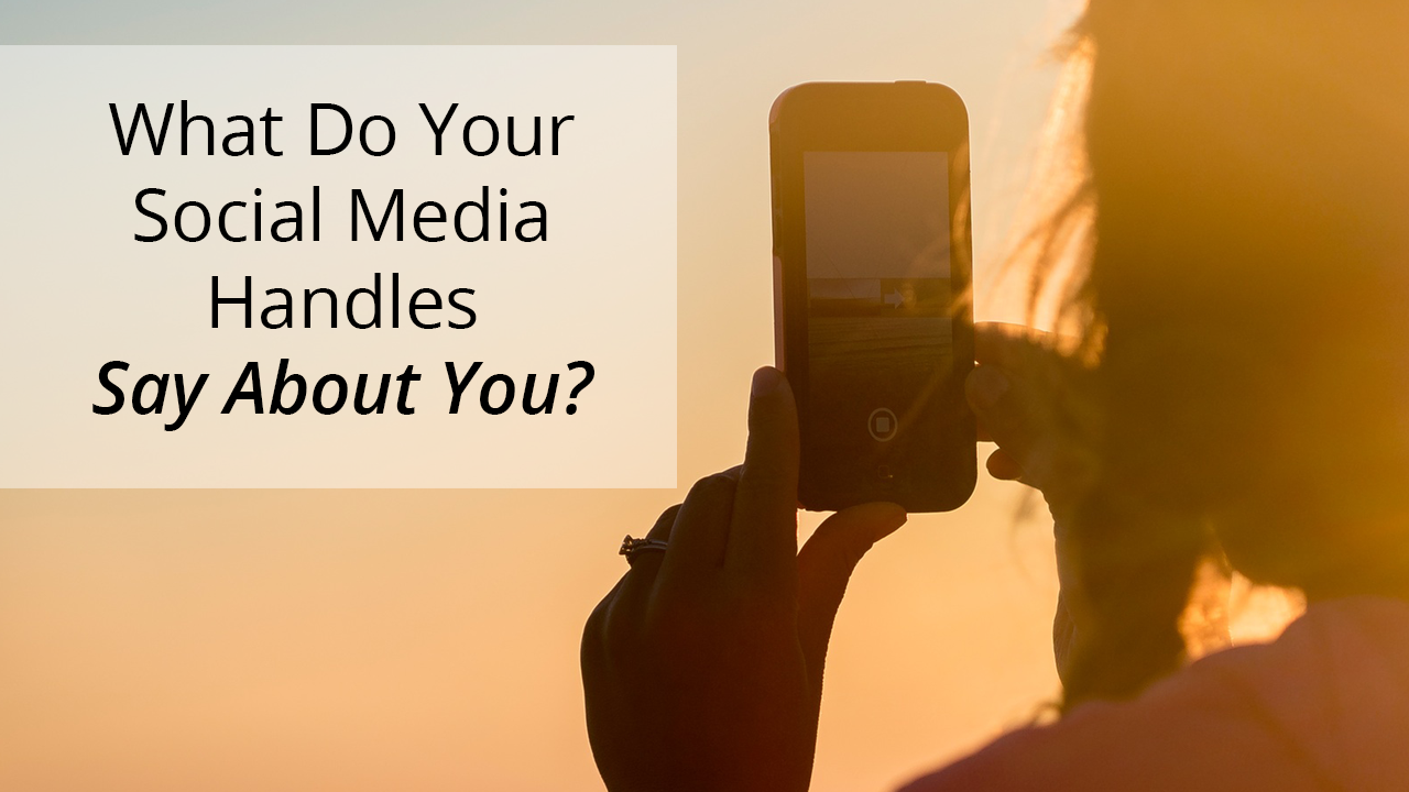 What Do Your Social Media Handles Say About You
