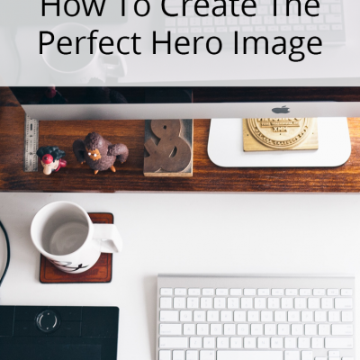 How to Create the Perfect Hero Image