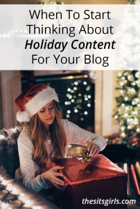 Don't wait until the last minute to share holiday blog content. Use these tips and thought starters to get your holiday content out there at the perfect time to increase blog traffic (and make money)!