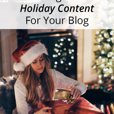 When To Start Thinking About Holiday Blog Content