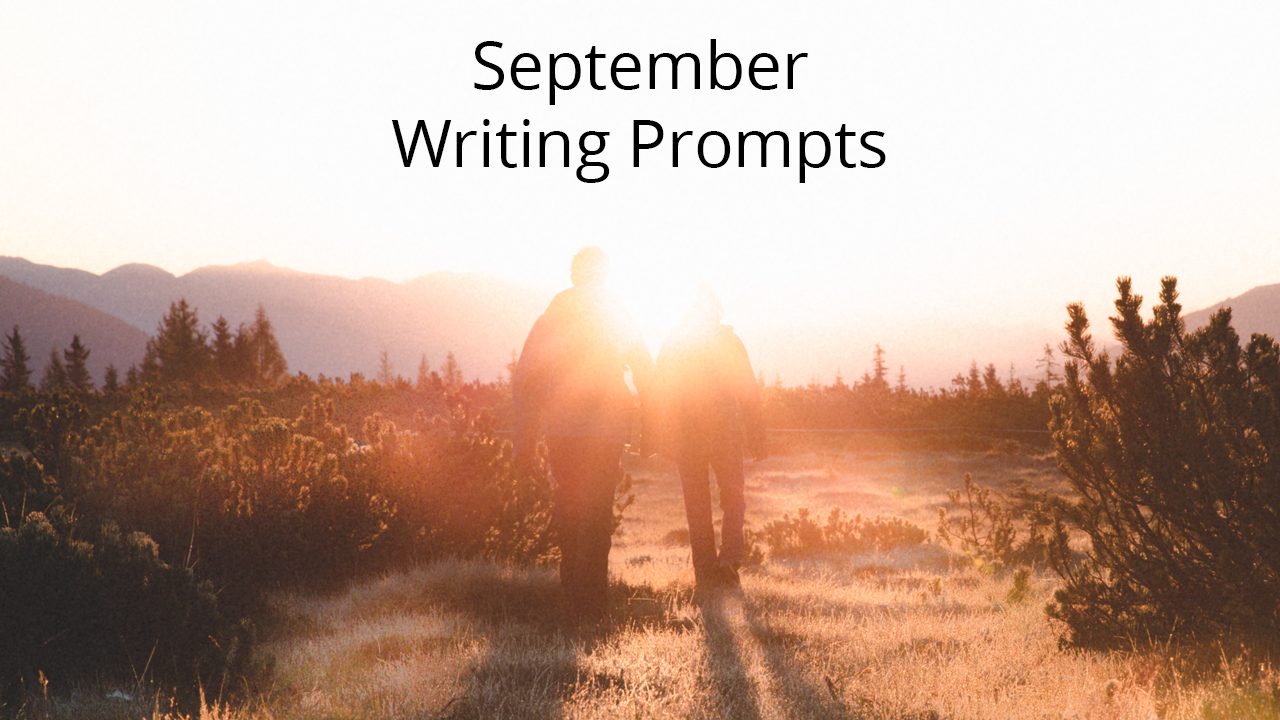 "september writing prompts You will find that the writing prompts are written for different grade levels september 23 ""national dog week"" is the 4 th week of september."