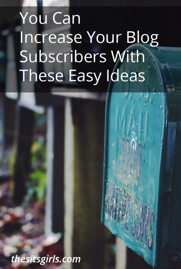 Ready to increase your blog subscribers, but not sure where to start? This list will help!