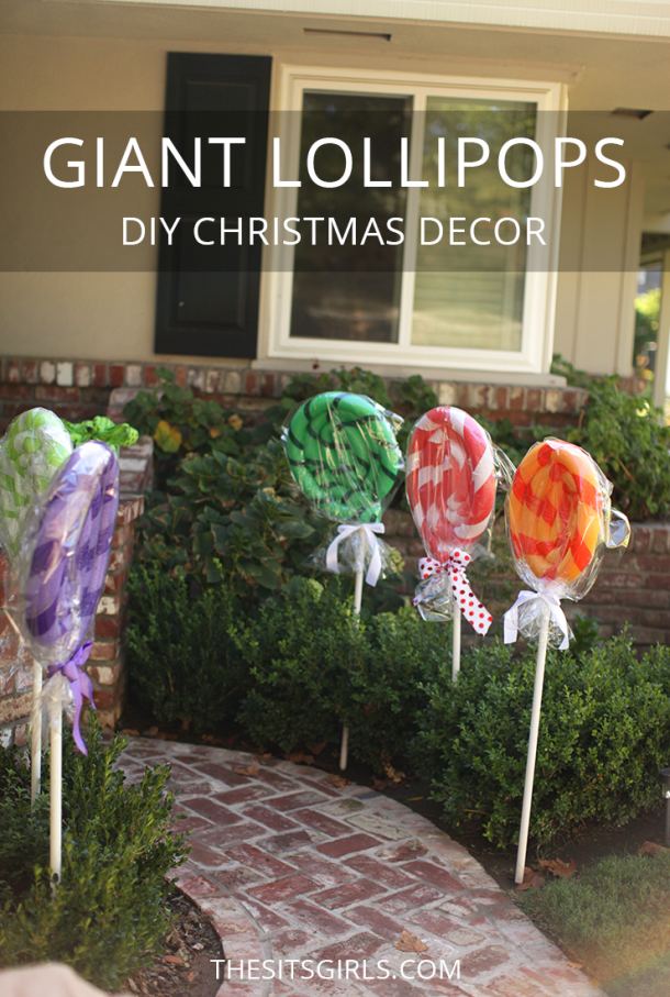 Transform your house into a gingerbread house for Christmas with these GIANT lollipops. They are super cute and very easy to make! Easy Christmas decor DIY.