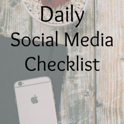 Daily Social Media Checklist