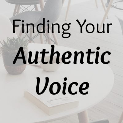 Finding Your Authentic Voice