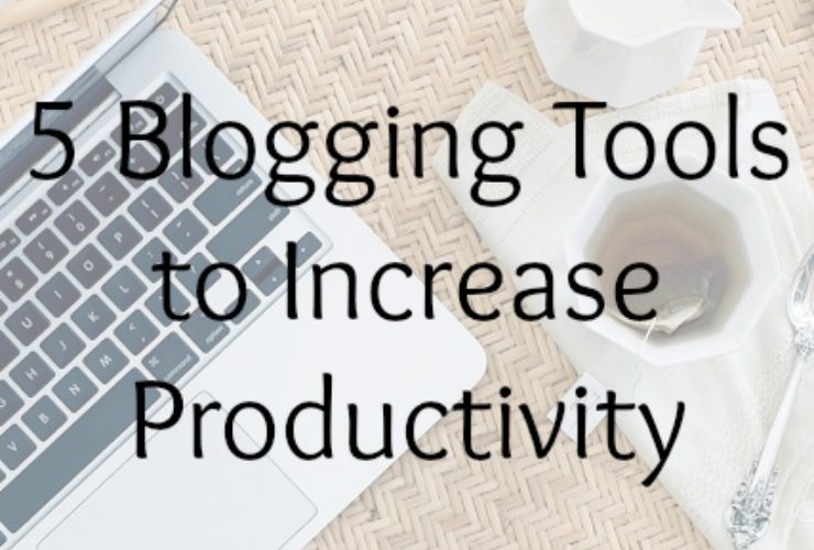 5 Blogging Tools to Increase Productivity