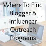 Where To Find Blogger & Influencer Outreach Programs