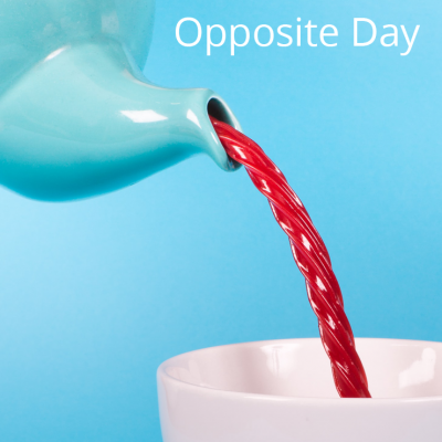 10 Ways to Celebrate Opposite Day