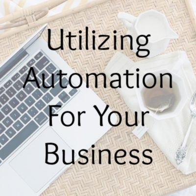 Utilizing Automation For Your Business