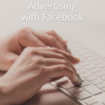 Five Things You Must Know Before Advertising with Facebook