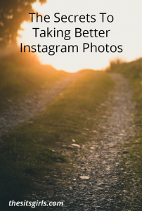 Instagram Photography | Use these secrets to take beautiful photographs for Instagram.