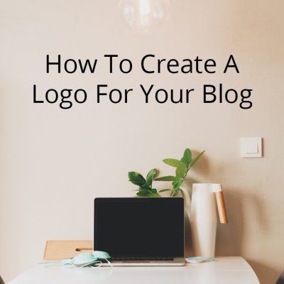 How To Create A Logo For Your Blog