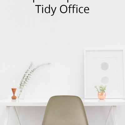 Top 10 Tips For A Tidy Office