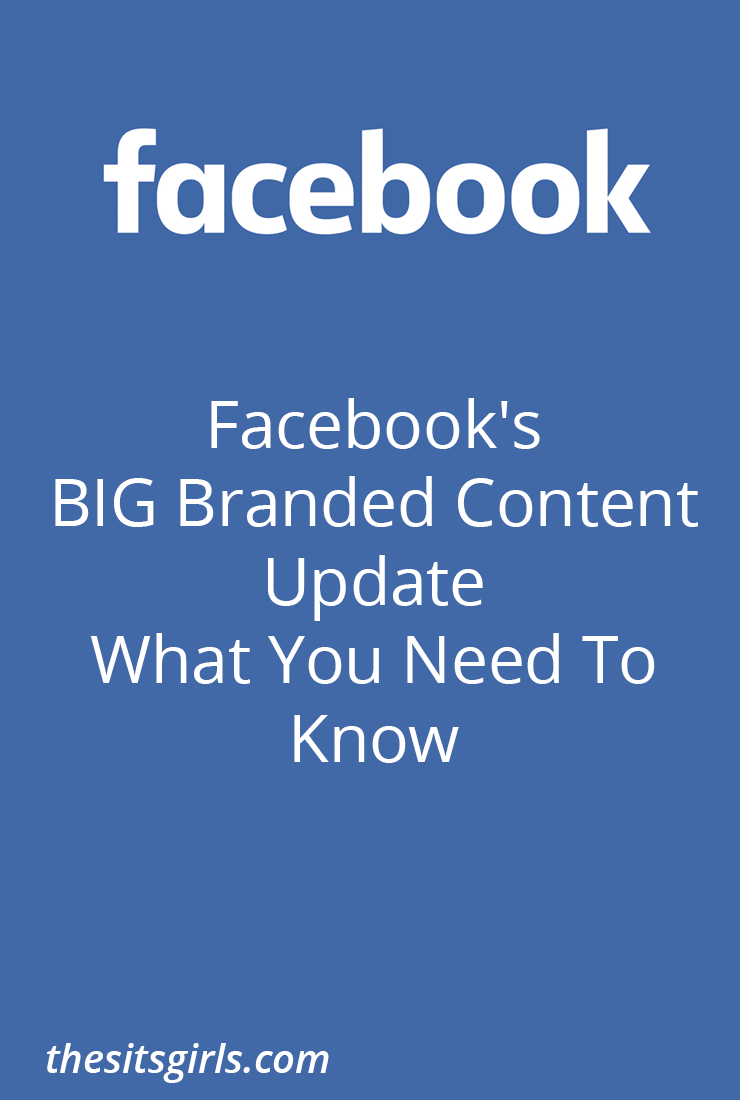 Facebook Branded Content Policy Updates. What influencers need to know to make sure their pages are set up to share sponsored posts.