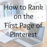 How to Rank on the First Page of Pinterest