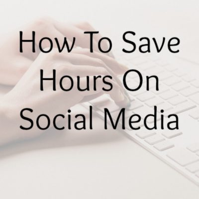 How To Save Hours On Social Media