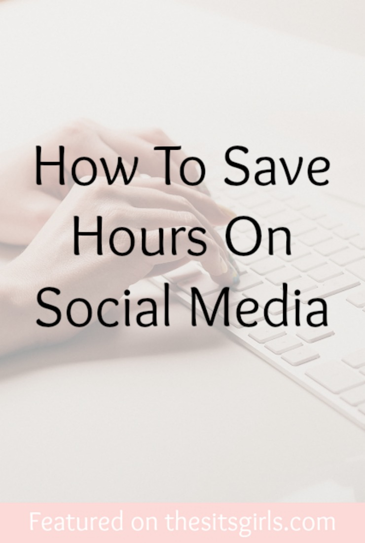 how to save hours on social media   the sits girls