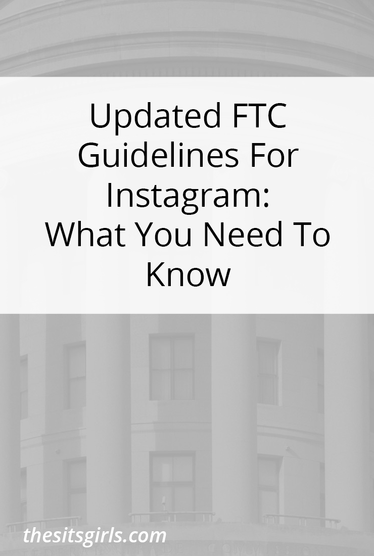 What you need to know about the updated FTC guidelines for Instagram if you share sponsored posts.