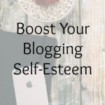 Boost Your Blogging Self-Esteem