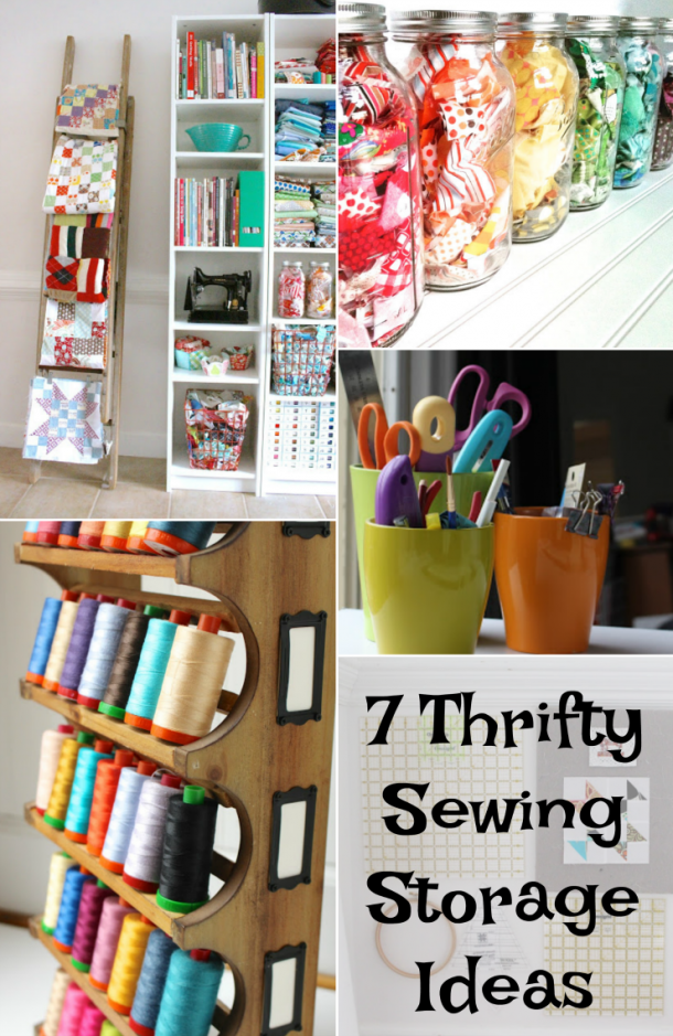 Seven sewing storage ideas that are economical, functional, and (of course) nice looking to help you store your sewing tools with style.