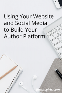 Building an author platform takes time. You can use your website, blog, and social media for author platform building.