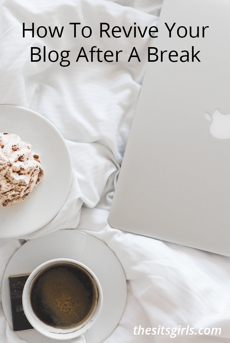 It is possible to revive your blog after an unplanned break. Use these ten steps to come back and make your blog better than ever! | Blog Tips | Blogging