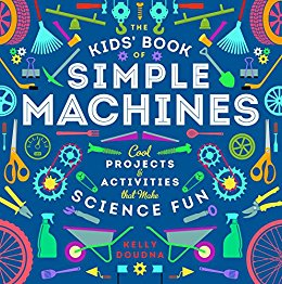 The Kid's Book Of Simple Machines