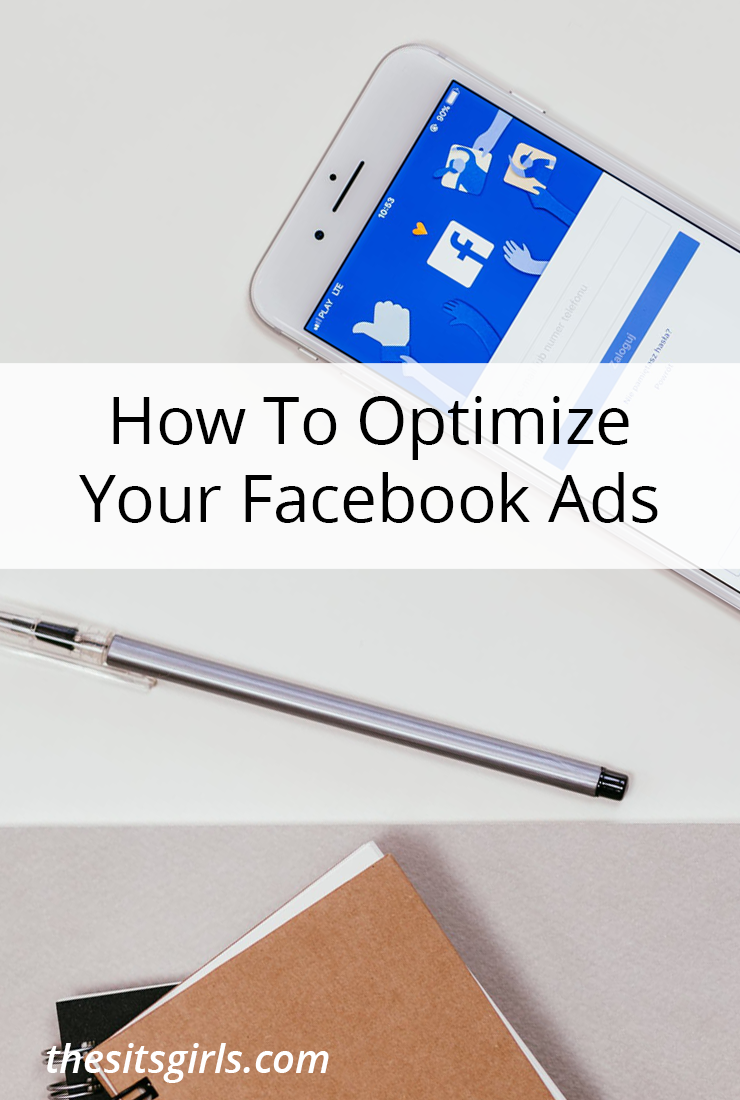 How To Optimize Your Facebook Ads