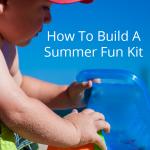 Summer Fun Kits To Keep Kids Busy