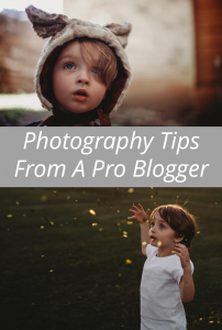 Photography Tips From A Pro Blogger