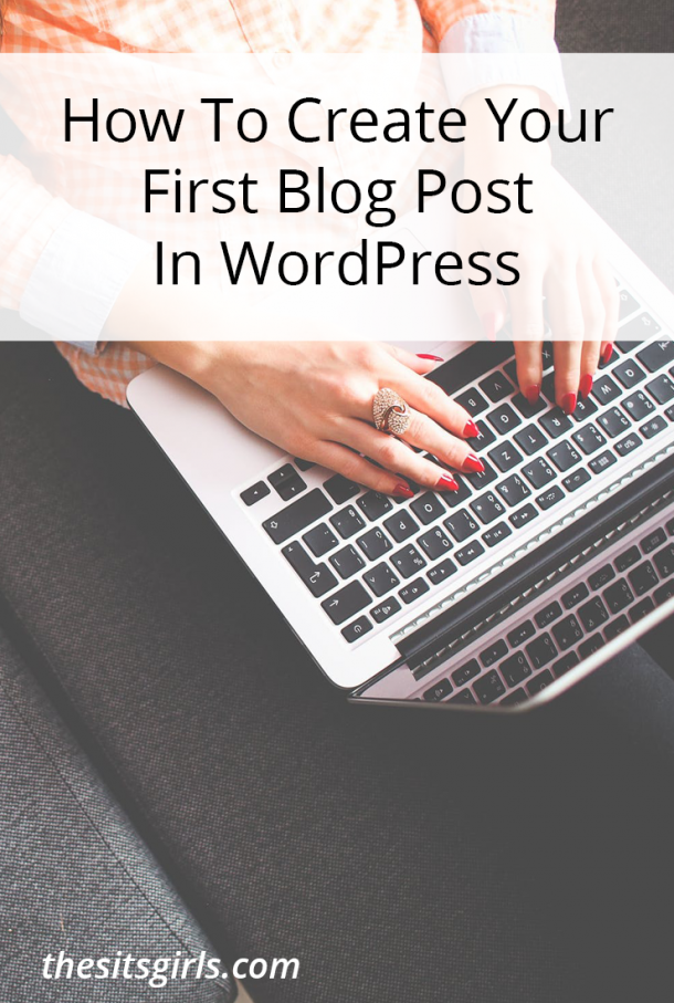 How to create your first WordPress blog post