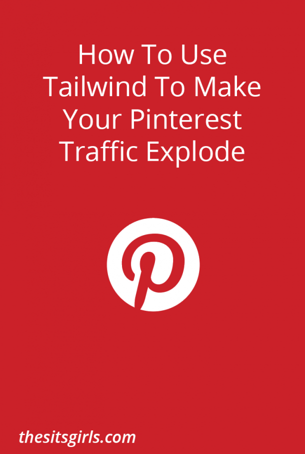 How to Use Tailwind to Make Your Pinterest Traffic Explode