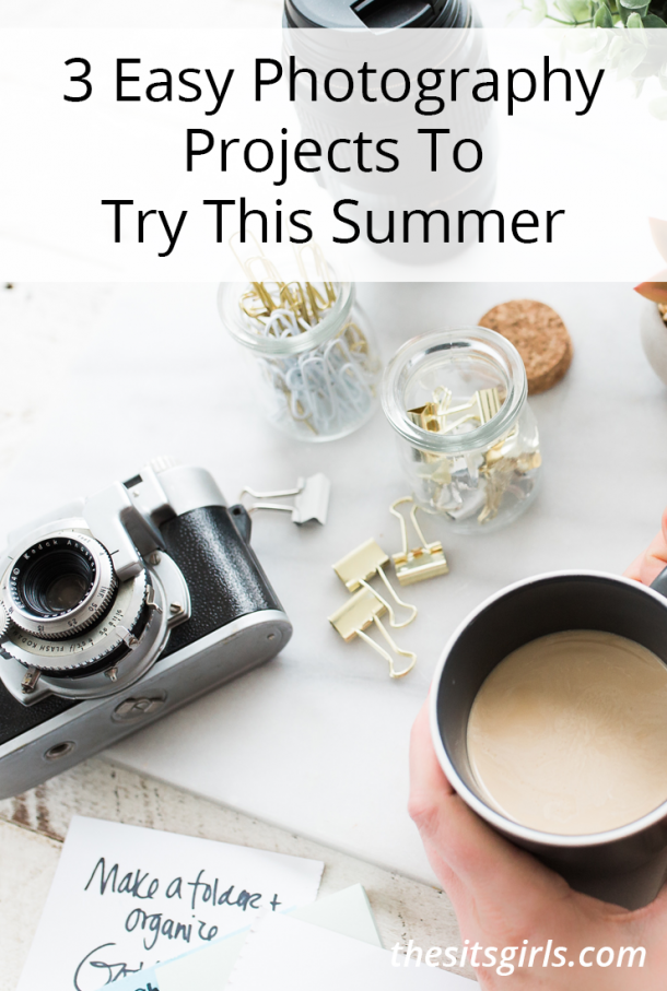 3 Easy Photography Projects to Try this Summer