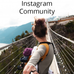 Instagram Better: Building A Strong Instagram Community