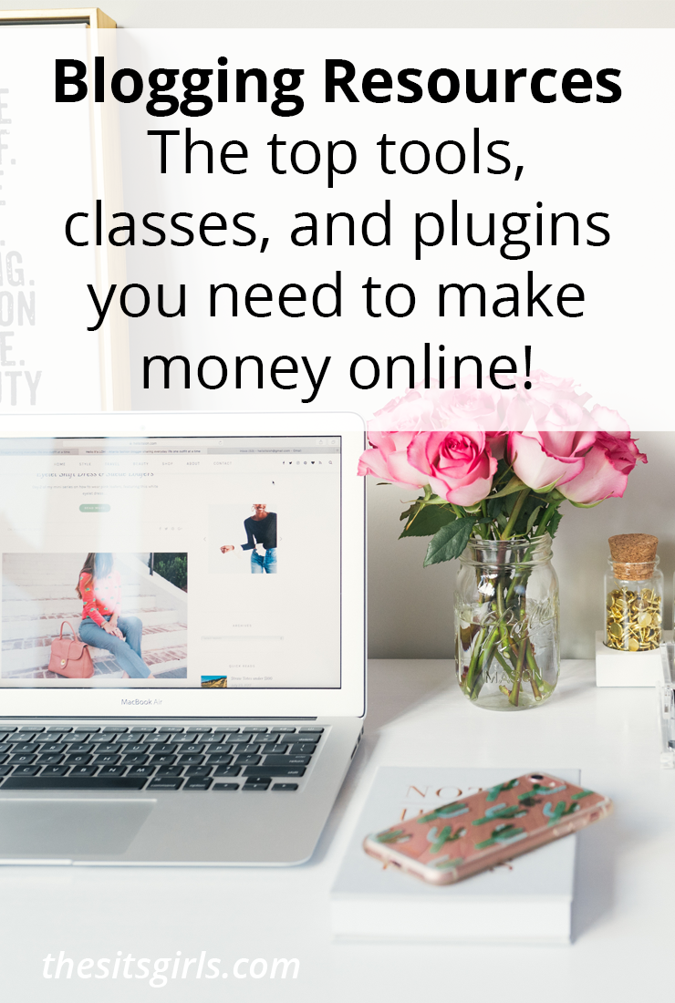 Blogging Resources: The top tools, classes, and plugins you need to make money online!