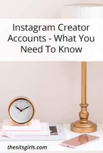 Instagram Creator Account - What Influencers Need To Know